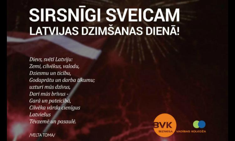 Biznesa vadības koledža sveic visus Latvijas valsts 98. dzimšanas dienā!