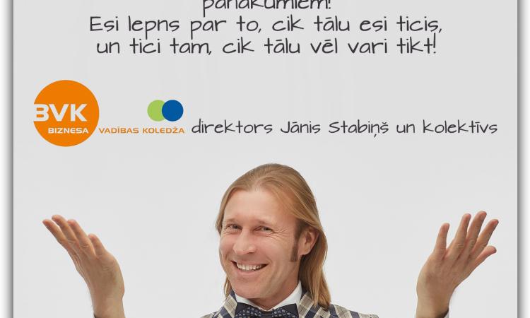 Jānis Stabiņš: Tu esi paveicis lielisku darbu.