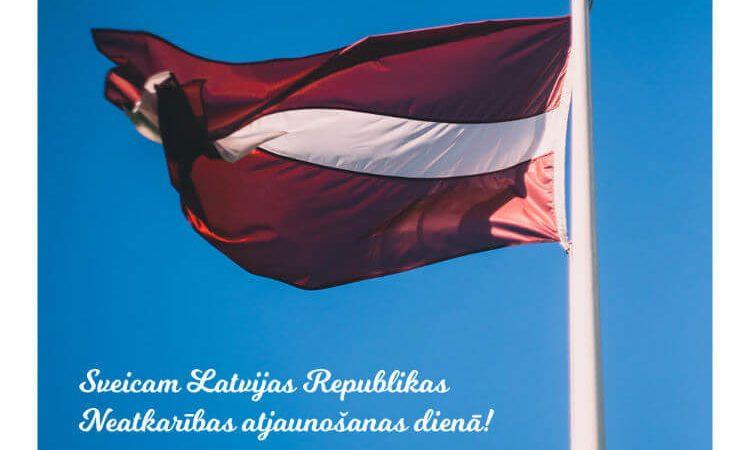 Sveicam Latvijas Republikas neatkarības atjaunošanas dienā!