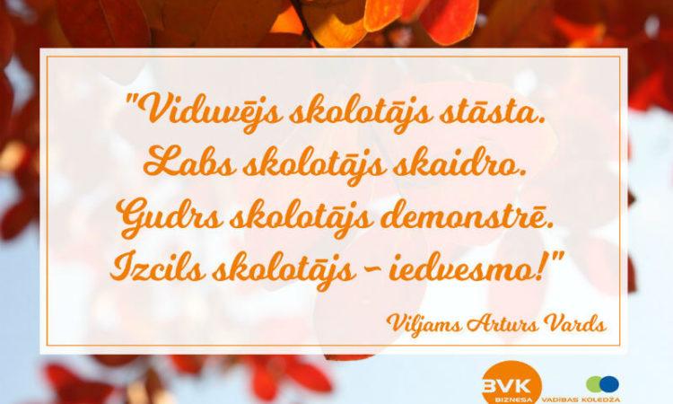 Sveicam BVK mācībspēkus un darbiniekus Pasaules Skolotāju dienā!