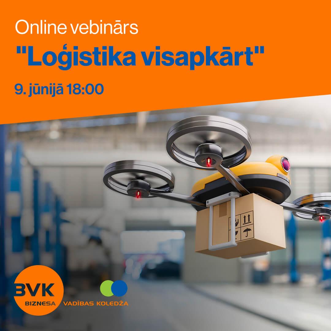 BVK Online vebinārs «Loģistika visapkārt»