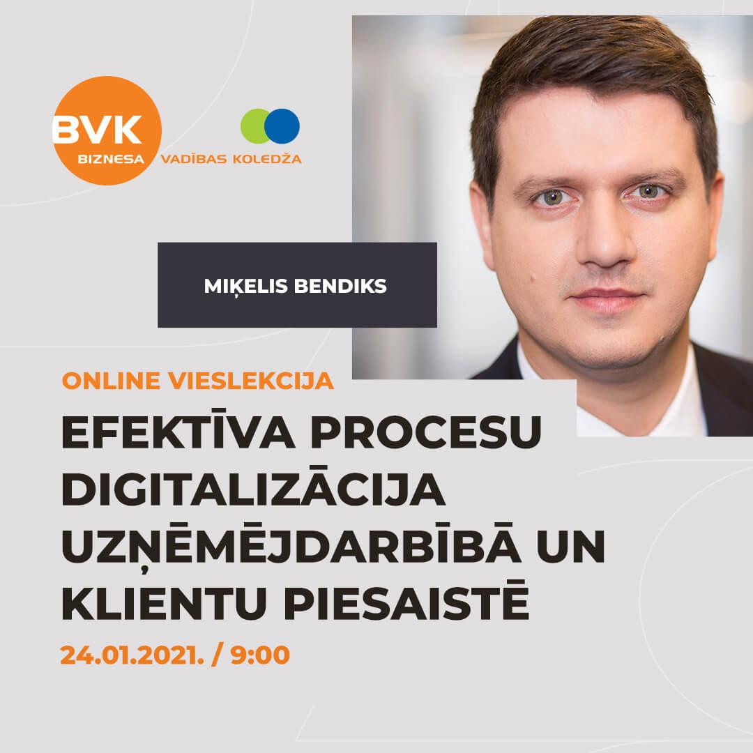 Online vieslekcija - Efektīva procesu digitalizācija uzņēmējdarbībā un klientu piesaistē - Tikai BVK studentiem